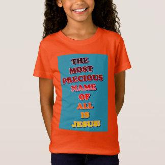 T-Shirt Jésus nommé est le plus précieux de tous !