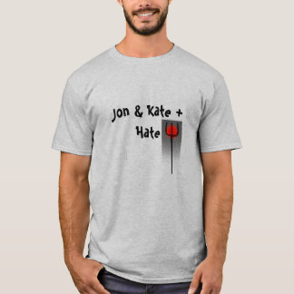 T-shirt Jon et Kate + Haine