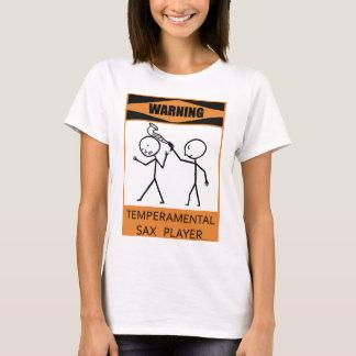 T-shirt Joueur de saxo capricieux d'avertissement