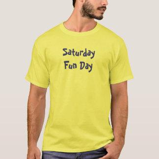 T-shirt Jour d'amusement de samedi