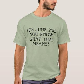 T-shirt Jour de cabine de rondin, le 25 juin