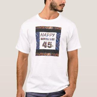 T-shirt joyeux anniversaire happybirthday 45 quarante-cinq