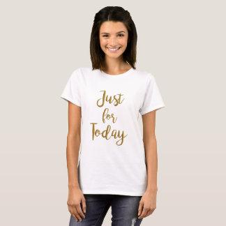 """T-shirt """"juste la pièce en t des femmes de citation de"""