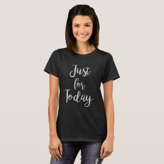 T-shirt Juste pour le dessus de slogan de Na de la pièce