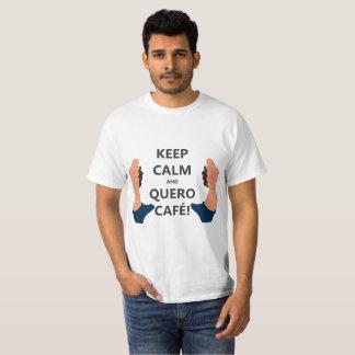 T-shirt Keep Calm and Quero Café
