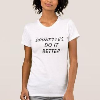 T-shirt : la brune il améliorent