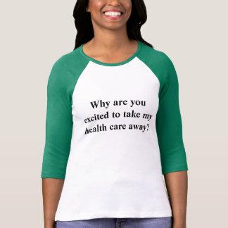 T-shirt La chemise de protestation pour l'ACA et
