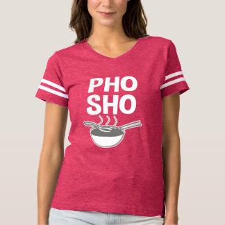 T-shirt La chemise des femmes drôles de Pho Sho
