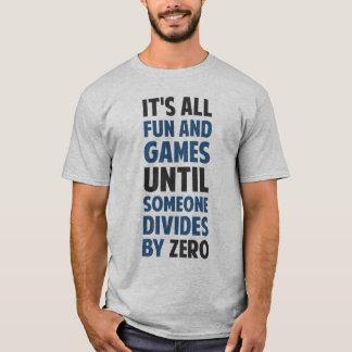 T-shirt La division par zéro n'est pas un jeu