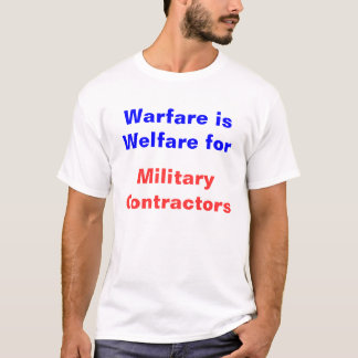 T-shirt La guerre est aide sociale