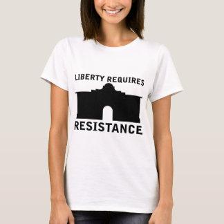T-shirt La liberté exige la résistance