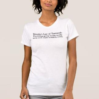 T-shirt La loi de Murphy pour le travail d'équipe