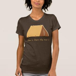 T-shirt La maison est où la tente est