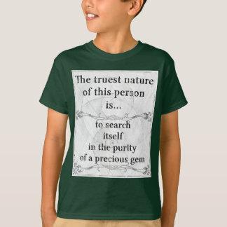 T-shirt La nature la plus vraie : bijou précieux de pureté