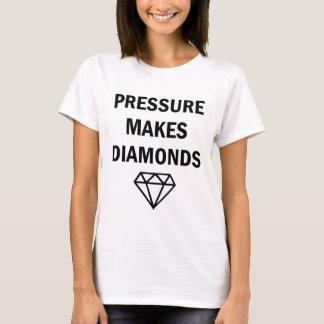 T-shirt La pression fait à des dames de diamants la