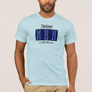 T-shirt La trisomie est très bien avec moi
