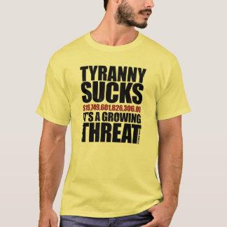T-shirt La tyrannie suce - un problème croissant