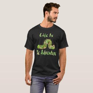T-shirt La vie d'aventure est l'aventure
