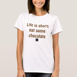 T-shirt La vie est courte : mangez du chocolat
