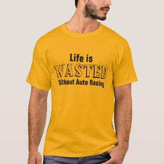 T-shirt La vie est gaspillée sans emballage automatique