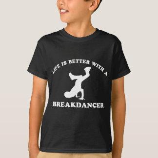 T-shirt La vie est meilleure avec un danseur de coupure