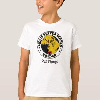 T-shirt La vie personnalisée est meilleure avec un d'or