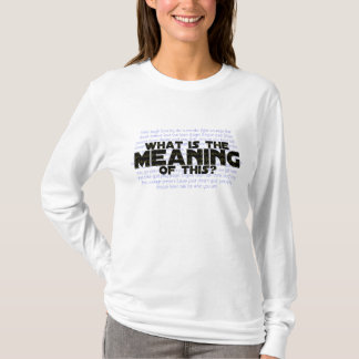 T-shirt La vie : Quelle est la signification de ceci ?
