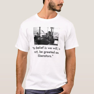 """T-shirt La voiture de butoir de Cheney, """"ma croyance est"""