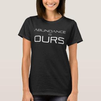 T-shirt L'abondance est qu'à nous le 11h11 font une pièce