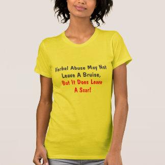 T-shirt L'abus verbal peut NotLeave une contusion, mais