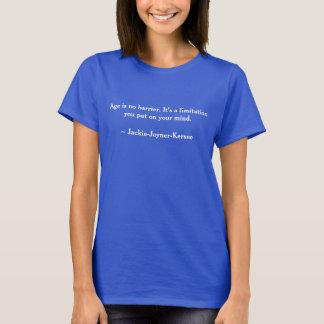 T-shirt L'âge n'est aucune barrière