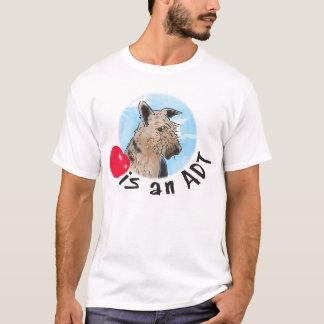 T-shirt L'amour est une chemise d'ADT