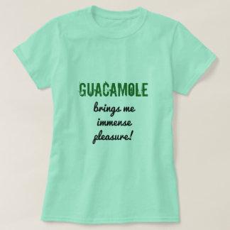 """T-shirt L'amusement """"GUACAMOLE m'apporte l'immense plaisir"""