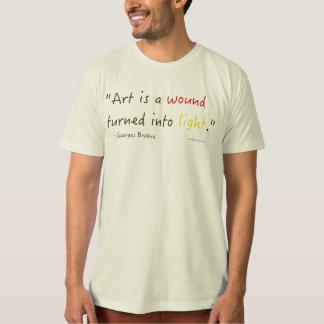 T-shirt L'art est une blessure transformée en lumière.