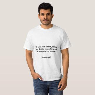 """T-shirt """"L'art tellement faible de mille qui dupe thy"""