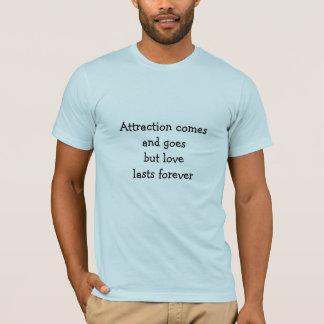 T-shirt L'attraction vient et disparaît
