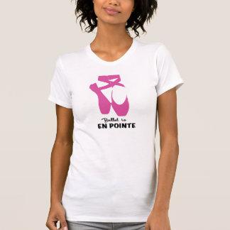 T-shirt Le ballet est en POINTE