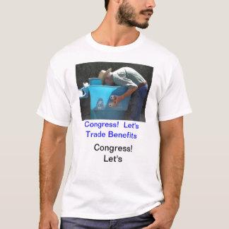 T-shirt Le congrès ! Laissez-nous les avantages