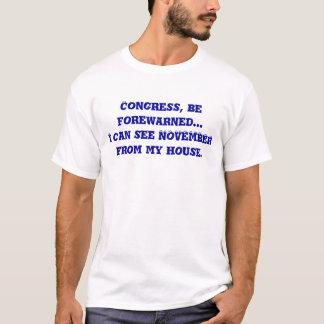 T-shirt Le congrès, soit prévenu… moi peut voir NOVEMBRE
