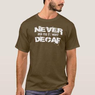 T-shirt Le Decaf est pour des whimps !