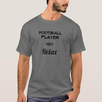 T-shirt Le football indique détendent