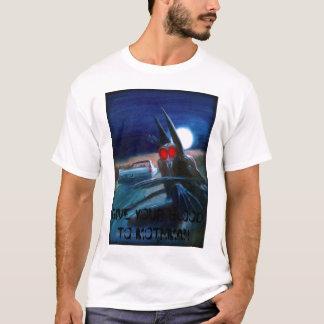 T-shirt le mothman, DONNENT VOTRE SANG À MOTHMAN