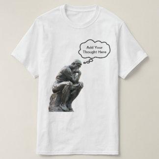 T-shirt Le penseur de Rodin - ajoutez votre pensée faite