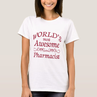 T-shirt Le pharmacien le plus impressionnant du monde