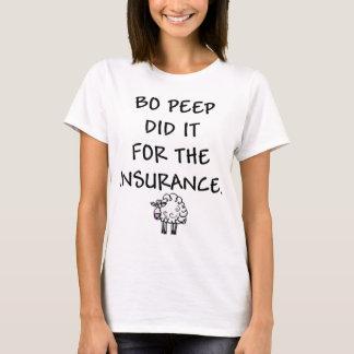 T-shirt Le piaulement de la BO l'a fait pour l'assurance