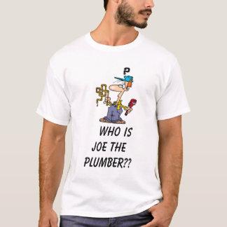 T-shirt Le PLOMBIER,      qui est Joe le plombier ? ?