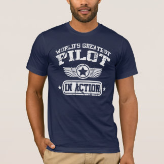T-shirt Le plus grand pilote du monde dans l'action