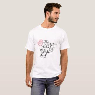 T-shirt Le plus mauvais patron, mais le meilleur papa