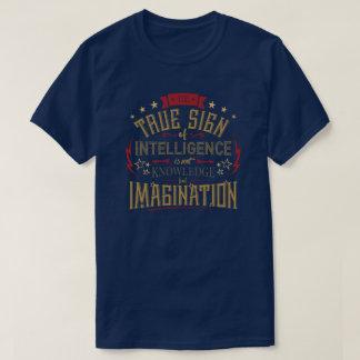 T-shirt Le signe vrai de la citation d'intelligence
