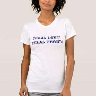 T-shirt Le Texas fort ! Le Texas fier !